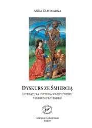 Dyskurs_ze_smiercia._Literatura_i_sztuka_XII_XVII_wieku._Studium_przypadku