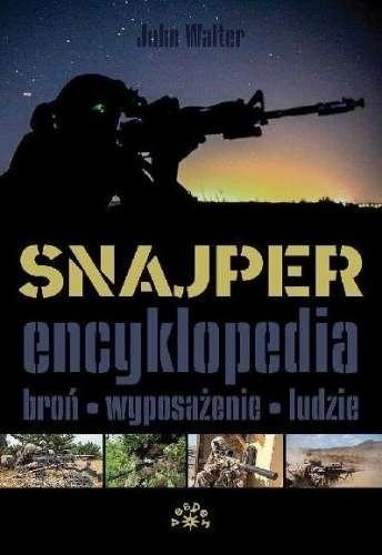 Snajper._Encyklopedia._Bron_wyposazenie_ludzie