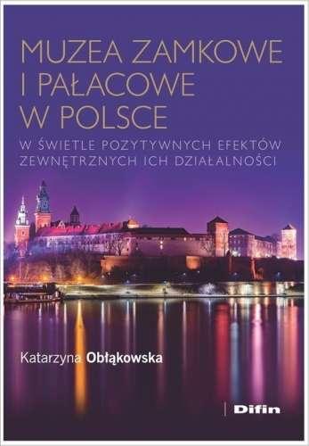 Muzea_zamkowe_i_palacowe_w_Polsce_w_swietle_pozytywnych_efektow_zewnetrznych_ich_dzialalnosci