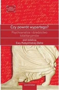Czy_powrot_wypartego__Psychoanaliza_i_dziedzictwo_totalitaryzmow