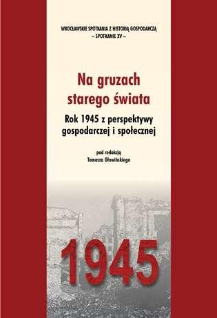 Na_gruzach_starego_swiata._Rok_1945_z_perspektywy_gospodarczej_i_spolecznej