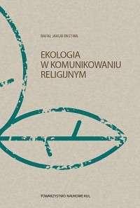 Ekologia_w_komunikowaniu_religijnym