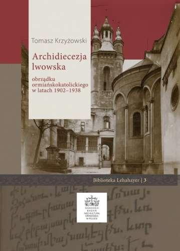 Archidiecezja_lwowska_obrzadku_ormianskokatolickiego_w_latach_1902___1938