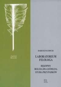 Laboratorium_filologa._Rekopisy_Boleslawa_Lesmiana._Studia_przypadkow