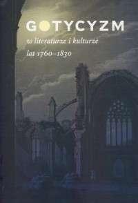 Gotycyzm_w_literaturze_i_kulturze_lat_1760_1830