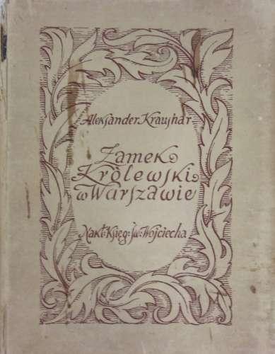 Zamek_Krolewski_w_Warszawie._Reprint_z_1924