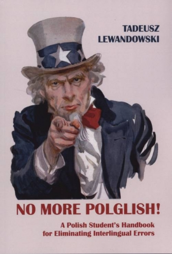 No_More_Polglish__A_polish_Student_s_Handbook_for_Eliminating_Interlingual_Errors