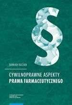 Cywilnoprawne_aspekty_prawa_farmaceutycznego