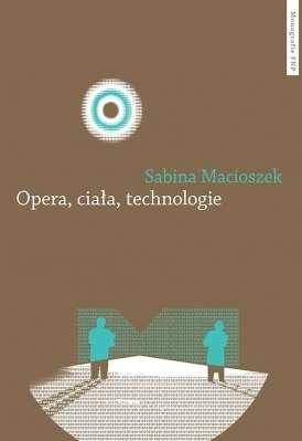 Opera__ciala__technologie