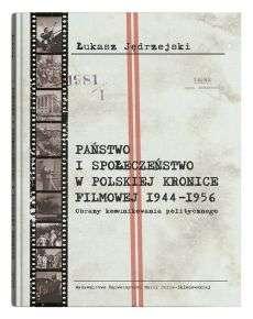 Panstwo_i_spoleczenstwo_w_polskiej_kronice_filmowej_1944_1956