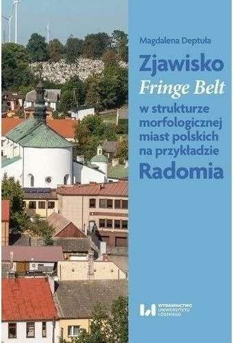 Zjawisko_Fringe_Belt_w_strukturze_morfologicznej_miast_polskich_na_przykladzie_Radomia
