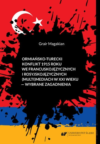 Ormiansko_turecki_konflikt_1915_roku_we_francuskojezycznych__multi_mediach_w_XXI_wieku___wybrane_zagadnienia
