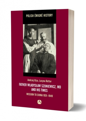 Father_Wladyslaw_Szuniewicz__MD_and_His_Times._Mission_to_China_1931_1949