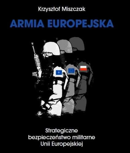 Armia_Europejska._Strategiczne_bezpieczenstwo_militarne_Unii_Europejskiej