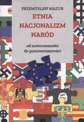 Etnia._Nacjonalizm._Narod._Od_nowoczesnosci_do_ponowoczesnosci