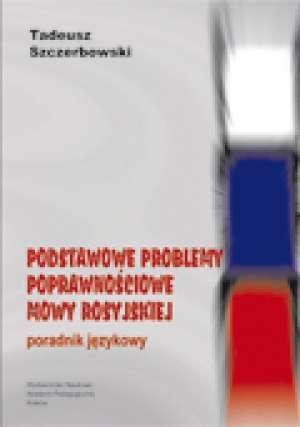 Podstawowe_problemy_poprawnosciowe_mowy_rosyjskiej._Poradnik_jezykowy