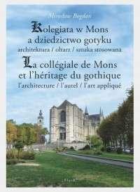 Kolegiata_w_Mons_a_dziedzictwo_gotyku.