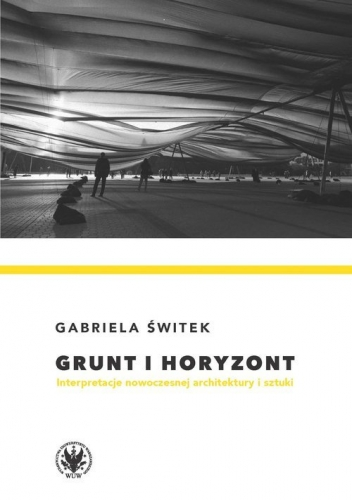 Grunt_i_horyzont._Interpretacja_nowoczesnej_architektury_i_sztuki