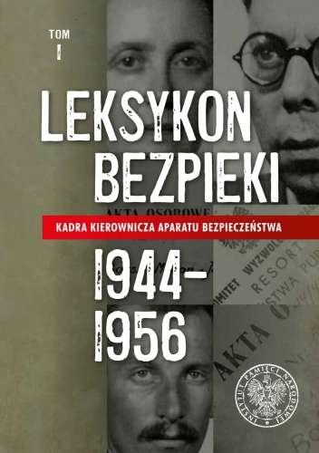 Leksykon_Bezpieki._Kadra_kierownicza_aparatu_bezpieczenstwa_1944_1956