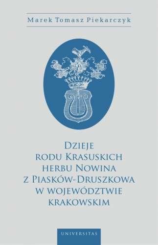 Dzieje_rodu_Krasuskich_herbu_Nowina_z_Piaskow_Druszkowa_w_wojewodztwie_krakowskim