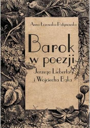 Barok_w_poezji_Jerzego_Lieberta_i_Wojciecha_Baka