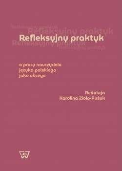 Refleksyjny_praktyk._O_pracy_nauczyciela_jezyka_polskiego_jako_obcego
