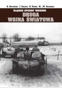 Slaskie_epizody_wojenne._Druga_wojna_swiatowa__t._1