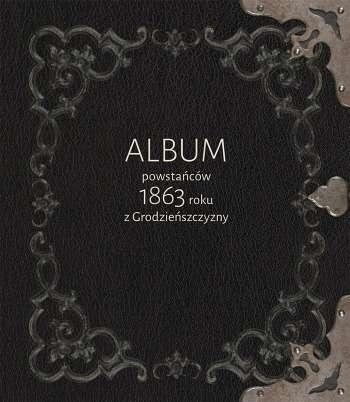 Album_powstancow_1863_roku_z_Grodzienszczyzny