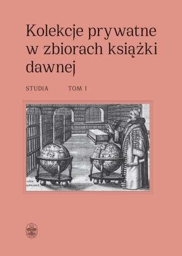 Kolekcje_prywatne_w_zbiorach_ksiazki_dawnej__t_I_II