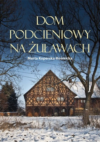 Dom_podcieniowy_na_Zulawach