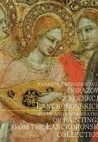 Badania_i_konserwacja_obrazow_z_kolekcji_Lanckoronskich._Study_and_conservation_of_paintings_from_the_Lanckoronski_collection