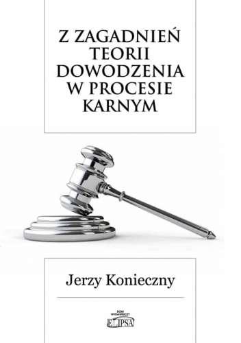 Z_zagadnien_teorii_dowodzenia_w_procesie_karnym