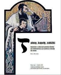 Talesy__kapoty__zalozki._Opowiesc_o_ubiorach_polskich_Zydow_od_sredniowiecza_po_pierwsze_dekady_XX_wieku