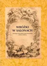 Wrozki_w_salonach._Antologia_francuskich_basni_literackich_z_XVII_i_XVIII_w.