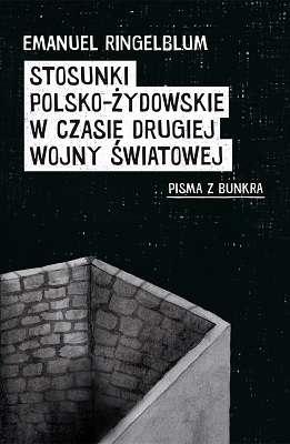 Stosunki_polsko_zydowskie_w_czasie_drugiej_wojny_swiatowej._Pisma_z_bunkra