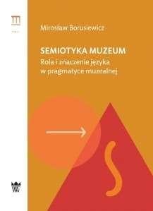 Semiotyka_muzeum._Rola_i_znaczenie_jezyka_w_pragmatyce_muzealnej