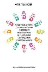 Przygotowanie_studentek_i_studentow_pedagogiki_przedszkolnej_i_wczesnoszkolnej_do_pracy_z_dziecmi_z_doswiadczeniem_uchodzstwa_i_migracji