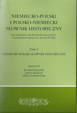 Niemiecko_Polski_i_Polsko_Niemiecki_Slownik_Historyczny__na_podstawie_zrodel_sredniowiecznych_i_wczesnosredniowiecznych_z_terenu_Polski__t.1
