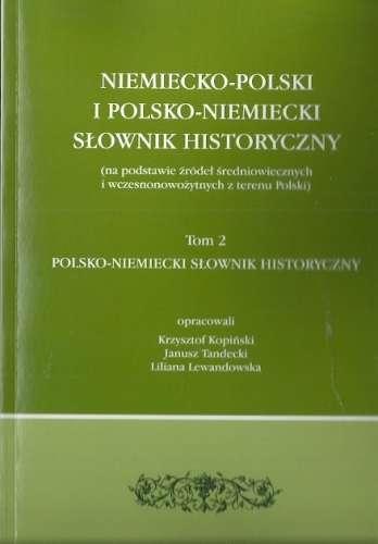 Niemiecko_Polski_i_Polsko_Niemiecki_Slownik_Historyczny__na_podstawie_zrodel_sredniowiecznych_i_wczesnosredniowiecznych_z_terenu_Polski__t.2