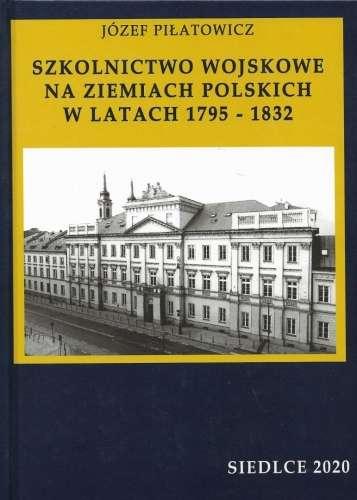 Szkolnictwo_wojskowe_na_ziemiach_polskich_w_latach_1795_1832