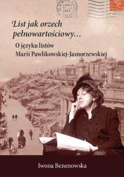 List_jako_orzech_pelnowartosciowy._O_jezyku_listow_Marii_Pawlikowskiej_Jasnorzewskiej