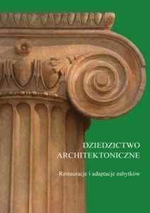 Dziedzictwo_architektoniczne._Restauracje_i_adaptacje_zabytkow