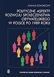 Polityczne_aspekty_rozwoju_spoleczenstwa_obywatelskiego_w_Polsce_po_1989_roku