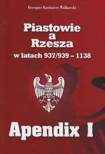 Piastowie_a_Rzesza_w_latach_937_939_1138._Apendix_I