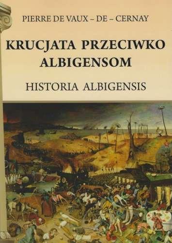 Krucjata_przeciwko_Albigensom._Historia_Albignsis
