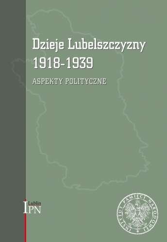 Dzieje_Lubelszczyzny_1918_1939._Aspekty_polityczne