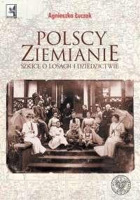 Polscy_ziemianie._Szkice_o_losach_i_dziedzictwie