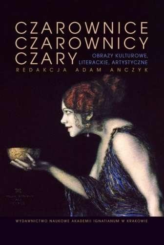 Czarownice__czarownicy__czary._Obrazy_kulturowe__literackie__artystyczne