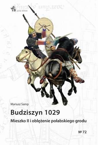 Budziszyn_1029._Mieszko_II_i_oblezenie_polabskiego_grodu
