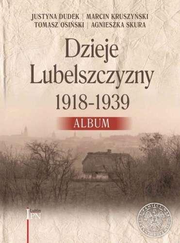 Dzieje_Lubelszczyzny_1918_1939._Album